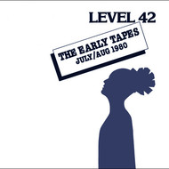 Level 42 - The Early Tapes