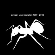 Various Artists - Anticon Label Sampler 1999 - 2004
