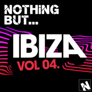 Various Artists - Nothing But... Ibiza, Vol. 4