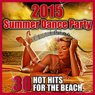 Various Artists - 2015 Summer Dance Party