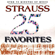 Edouard Strauss Orchestra & Edouard Strauss - 25 Strauss Favorites