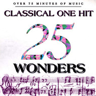 Various Artists - 25 Classical One Hit Wonders