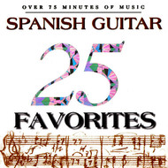 Manuel Barrueco, Konrad Ragossnig & Walter Feybli - 25 Spanish Guitar Favorites