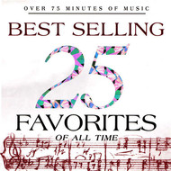 Various Artists - 25 Best Selling Favorites of All Time