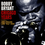 Bobby Bryant - Bobby Bryant Chicago Years