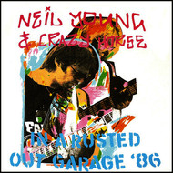 Neil Young - Live - In A Rusted Out Garage Tour '86 (Live FM Radio Concert In Superb Fidelity - Remastered)