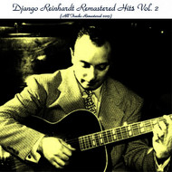 Django Reinhardt - Remastered Hits, Vol. 2