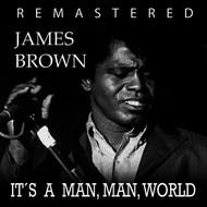 James Brown - It's a Man, Man World