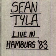 Sean Tyla - Live in Hamburg '83