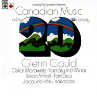 Glenn Gould - Canadian Music in the 20th Century - Gould Remastered