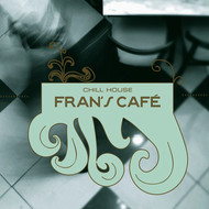 Various Artists - Fran's Café - Chill House