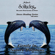 Ane Marie Solitudes - Gentle in Nature Dolphins