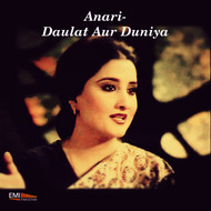 Various Artists - Anari / Daulat Aur Duniya