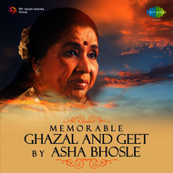 Asha Bhosle - Memorable Ghazal and Geet by Asha Bhosle