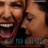 Various Artists - Miss You Already (Original Motion Picture Soundtrack)