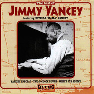 Jimmy Yancey - The Best Of Jimmy Yancey