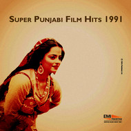 Various Artists - Super Punjabi Film Hits 1991