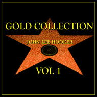 John Lee Hooker - John Lee Hooker Gold Collection Vol.1