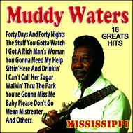 Muddy Waters - Muddy Waters - 16 Greatest Hits