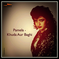 Various Artists - Pamela / Khuda Aur Baghi