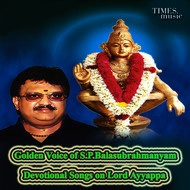 S. P. Balasubrahmanyam - Golden Voice of S. P. Balasubrahmanyam - Devotional Songs on Lord Ayyappa