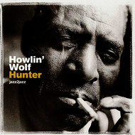 Howlin' Wolf - Hunter