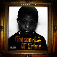 SasKilla - Godson of Grime (Explicit)