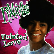 Martha Reeves - Tainted Love - Single