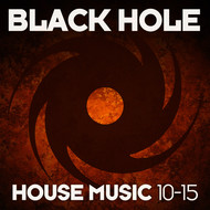 Various Artists - Black Hole House Music 10-15