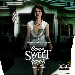 Home Sweet Home (Explicit)