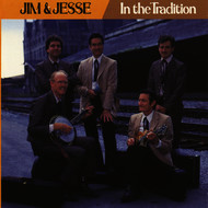 Jim & Jesse / The Virginia Boys - In The Tradition