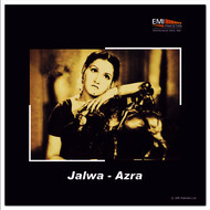 Various Artists - Jalwa / Azra