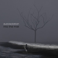 autoisolation - Into The Mist