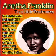 Aretha Franklin - Aretha Franklin - Try a Little Tenderness