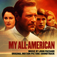 John Paesano - My All American (Original Motion Picture Score)