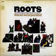Voices Incorporated - Roots: An Anthology of Negro Music in America