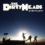Dirty Heads - Any Port in a Storm (Explicit)