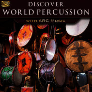Various Artists - Discover World Percussion with ARC Music