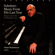 Victor Rosenbaum - Schubert: Music from His Last Year