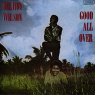 Delroy Wilson - Good All Over