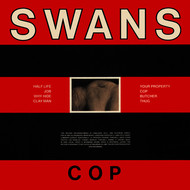 Swans - Cop / Young God