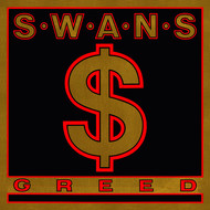 Swans - Greed / Time Is Money (Bastard)