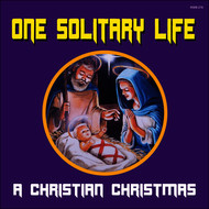 Various Artists - One Solitary Life - A Christian Christmas