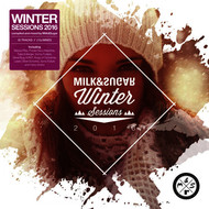 Various Artists - Winter Sessions 2016 (Compiled and Mixed by Milk & Sugar)