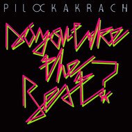 Pilocka Krach - Do You Like The Beat?