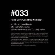 Radio Slave - Dont Stop No Sleep (Remixes)