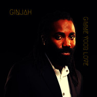 Ginjah - Gimme Your Love
