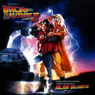 Alan Silvestri - Back To The Future Part II (Original Motion Picture Soundtrack / Expanded Edition)