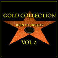 John Lee Hooker - John Lee Hooker Gold Collection Vol.2