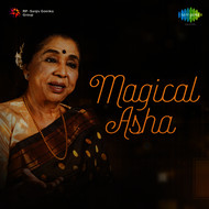 Asha Bhosle - Magical Asha